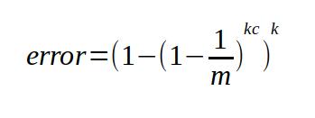 worst case error = (1 - (1 - (1 / m)) ^ k*c) ^ k